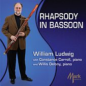 Play & Download Rhapsody in Bassoon by William Ludwig | Napster