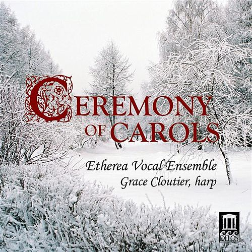 Play & Download Ceremony of Carols by Various Artists | Napster