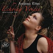 Play & Download Echoing Voices by Andrea Ritter | Napster
