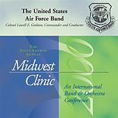 Play & Download 2000 Midwest Clinic: The United States Air Force Band by Lowell Graham | Napster