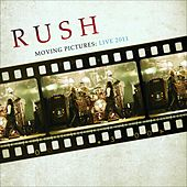 Play & Download Moving Pictures: Live 2011 by Rush | Napster