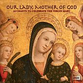 Our Lady, Mother of God by Various Artists
