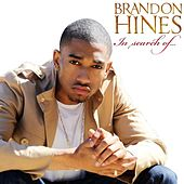 In Search Of by Brandon Hines