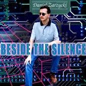 Beside the Silence by Daniel Zarzycki