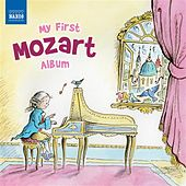 Play & Download My First Mozart Album by Various Artists | Napster