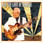 Play & Download For The Love Of Charlie by Charlie Gracie | Napster