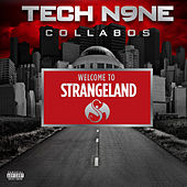 Play & Download Welcome To Strangeland by Tech N9ne | Napster