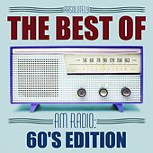 Play & Download Absolutely The Best Of AM Radio: 60's Edition by Various Artists | Napster