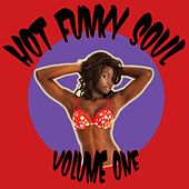 Play & Download Hot Funky Soul Volume One by Various Artists | Napster