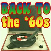 Play & Download Back To The '60s by Various Artists | Napster