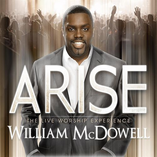 Play & Download Arise by William McDowell | Napster
