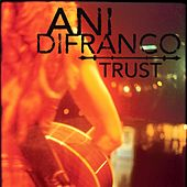 Play & Download Trust EP by Ani DiFranco | Napster