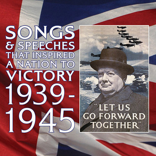 Play & Download Songs & Speeches That Inspired A Nation To Victory by Various Artists | Napster