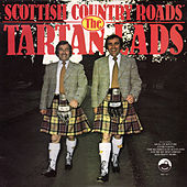 Play & Download Scottish Country Roads by The Tartan Lads | Napster
