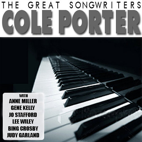 Play & Download The Great Songwriters - Cole Porter by Various Artists | Napster