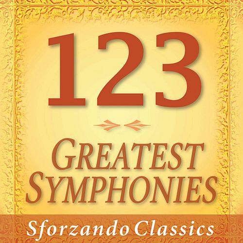 Play & Download 1-2-3 - Greatest Symphonies by Various Artists | Napster
