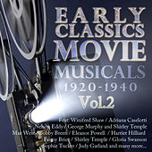 Play & Download Early Classics: Movie Musicals - 1920-1940 Vol 2 (Digitally Remastered) (Digitally Remastered) by Various Artists | Napster