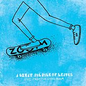 Play & Download Live From The Living Room - Ep by A Great Big Pile of Leaves | Napster