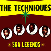 Ska Legends by The Techniques