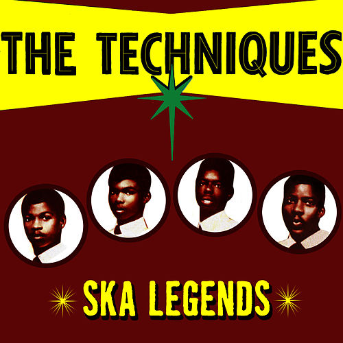 Play & Download Ska Legends by The Techniques | Napster