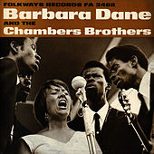 Barbara Dane and the Chambers Brothers by Barbara Dane