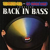Back In Bass by DJ Magic Mike