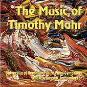 Play & Download The Music of Timothy Mahr by Andrew Boysen  Jr. | Napster