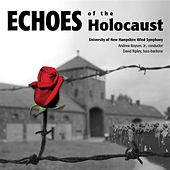 Play & Download Echoes of the Holocaust by Andrew Boysen  Jr. | Napster