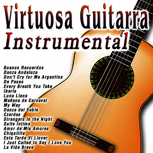 Play & Download Virtuosa Guitarra: Instrumental by Sergi Vicente | Napster