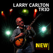 Play & Download The Paris Concert by Larry Carlton Trio | Napster