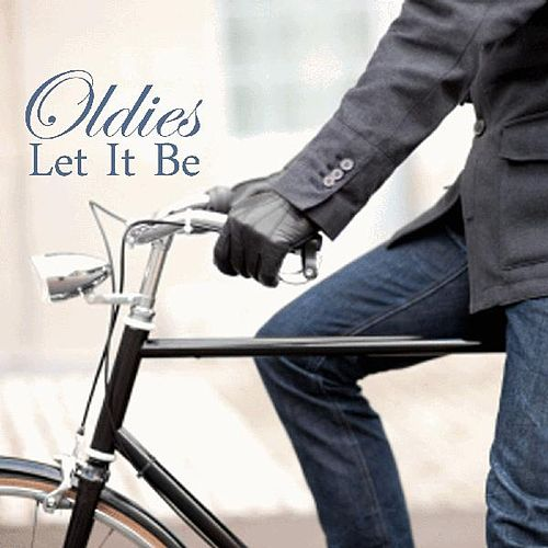 Oldies - Let It Be by Oldies