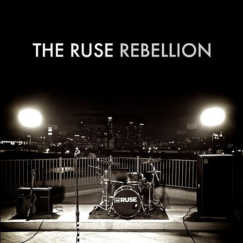 Play & Download Rebellion - EP by The Ruse | Napster