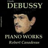 Claude Debussy, Vol. 5: Piano Works (Award Winners) by Robert Casadesus