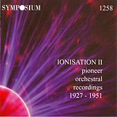 Ionisation, Vol. 2 (1929-1950) by Various Artists