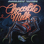 Play & Download Milky Way by Chocolate Milk | Napster