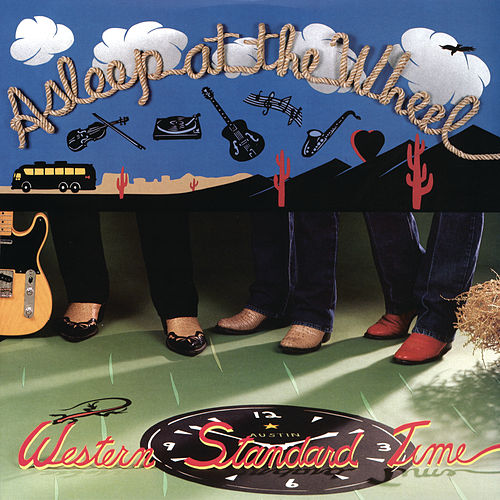Play & Download Western Standard Time by Asleep at the Wheel | Napster