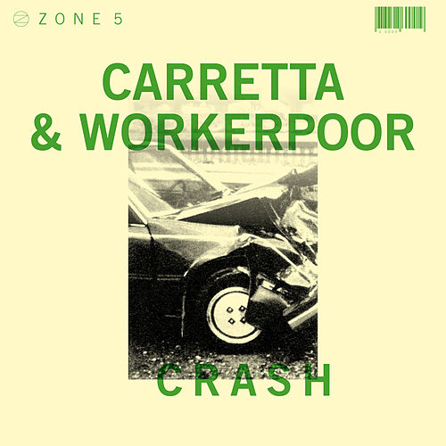 Play & Download Zone 5: Crash by David Carretta | Napster