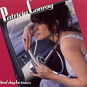 Play & Download Bad Day for Trains by Patricia Conroy | Napster