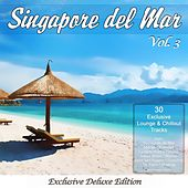 Play & Download Singapore Del Mar, Vol. 3 (Sunset Beach Café & Chillout Island Lounge) by Various Artists | Napster