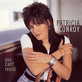 Play & Download You Can't Resist by Patricia Conroy | Napster