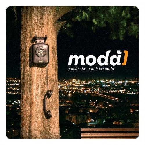 Play & Download Quello che non ti ho detto by Modà | Napster
