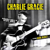 Play & Download Baby Doll by Charlie Gracie | Napster