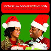 Play & Download Santa's Funk & Soul Christmas Party (Full Version) by Various Artists | Napster