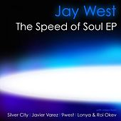 Play & Download The Speed of Soul EP by Jay West | Napster