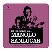 Play & Download Flamenco es... Manolo Sanlucar by Various Artists | Napster