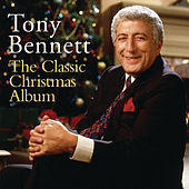 The Classic Christmas Album by Tony Bennett