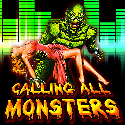 Calling All Monsters (2011 Halloween Edition) by Various Artists