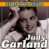 Play & Download Judy Garland 25 Grandes Éxitos by Judy Garland | Napster