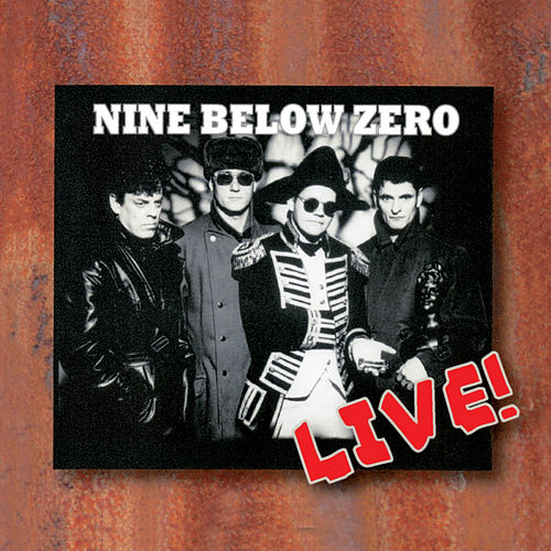 Play & Download Live in Europe 1992 by Nine Below Zero | Napster
