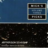 Mick's Picks Volume 3, Substage, Karlsruhe 06/16/05 by Jefferson Starship